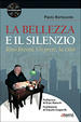 Cover of La bellezza e il silenzio