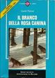 Cover of Il branco della rosa canina