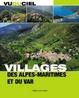 Cover of Villages des Alpes-Maritimes et du Var