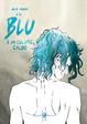 Cover of Il blu è un colore caldo