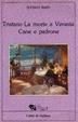 Cover of Tristano - La morte a Venezia - Cane e padrone