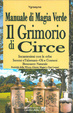 Cover of Manuale di magia verde. Il grimorio di circe