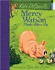 Cover of Mercy Watson Thinks Like a Pig