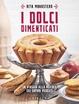Cover of I dolci dimenticati
