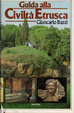 Cover of Guida alla Civiltà Etrusca