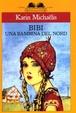 Cover of Bibi: La bambina venuta dal Nord