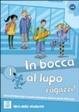 Cover of In bocca al lupo, ragazzi! Con CD Audio. Per la Scuola media