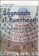 Cover of Sognando il Pantheon