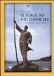 Cover of Il viaggio più difficile