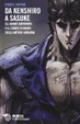 Cover of Da Sasuke a Kenshiro. Percorrendo la via del guerriero