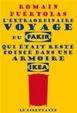 Cover of L'extraordinaire voyage du fakir qui était resté coincé dans une armoire ikea