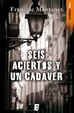 Cover of Seis aciertos y un cadaver