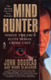 Cover of Mindhunter Inside the FBI's Elite Serial Crime Unit