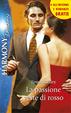 Cover of La passione veste di rosso - Conquistata dallo sceicco