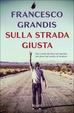 Cover of Sulla strada giusta