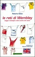 Cover of Le reti di Wembley