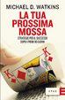 Cover of La tua prossima mossa