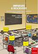 Cover of Imparare a descrivere. Scuola secondaria di primo grado. Attività per narrare, ricordare, esporre, interpretare, responsabilizzare, valutare