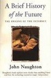 Cover of A Brief History of the Future