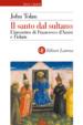 Cover of Il santo dal sultano