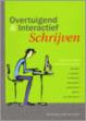 Cover of Overtuigend and Interactief Schrijven / druk 1