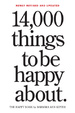Cover of 14,000 Things to Be Happy About