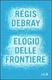 Cover of Elogio delle frontiere