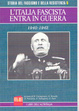 Cover of L'Italia fascista entra in guerra 1940-1942