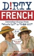 Cover of Dirty French