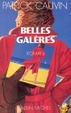 Cover of Belles galères