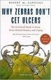 Cover of Why Zebras Don't Get Ulcers, Third Edition