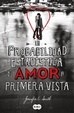 Cover of La Probabilidad Estadistica del Amor A Primera Vista
