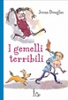 Cover of I gemelli terribili