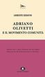 Cover of Adriano Olivetti e il Movimento Comunità