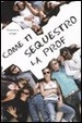 Cover of Come ti sequestro la prof