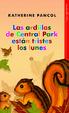 Cover of Las ardillas de Central Park están tristes los lunes