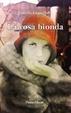 Cover of La rosa bionda