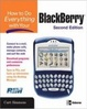 Cover of How to Do Everything with Your BlackBerry, Second Edition
