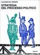 Cover of Strategia del processo politico