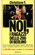 Cover of Noi, i ragazzi dello zoo di Berlino