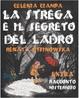 Cover of La strega e il segreto del ladro