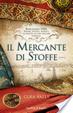 Cover of Il mercante di stoffe