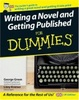 Cover of Writing a Novel and Getting Published for Dummies