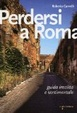 Cover of Perdersi a Roma