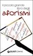 Cover of Il piccolo grande libro degli aforismi