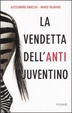 Cover of La vendetta dell'anti juventino