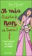 Cover of Il mio diario non si tocca! I nuovi segreti del diario Finch