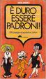 Cover of E'duro essere padroni!