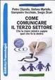 Cover of Come comunicare il terzo settore. Che la mano sinistra sappia quel che fa la destra