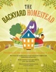 Cover of The Backyard Homestead